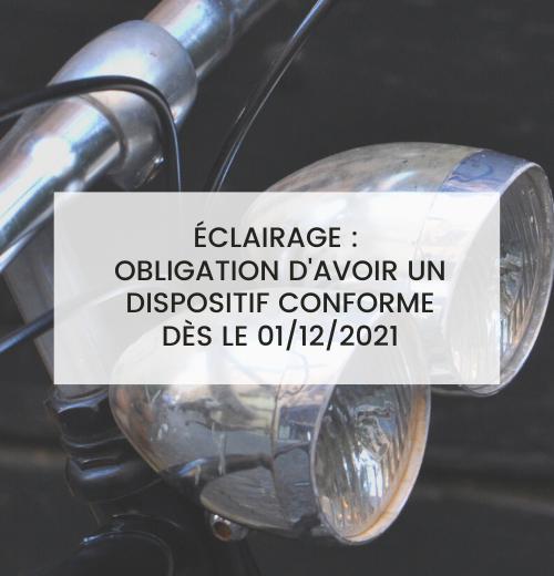 Nouveau dispositif d'éclairage obligatoire à partir du 1er décembre 2021